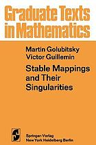 Stable mappings and their singularities.