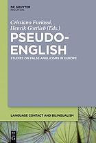 Pseudo-English : studies on false Anglicisms in Europe