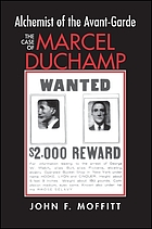Alchemist of the avant-garde : the case of Marcel Duchamp