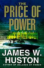 The price of power : a novel