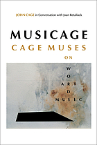 MUSICAGE : CAGE MUSES on Words * Art * Music.
