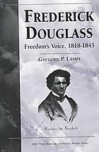 Frederick Douglass : freedom's voice, 1818-1845