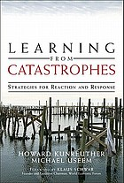 Learning from catastrophes : strategies for reaction and response