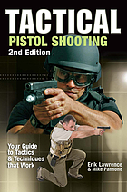 Tactical pistol shooting