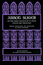 Abbot Suger on the Abbey Church of St.-Denis and its art treasures