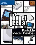 The gadget geek's guide to portable media devices