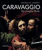 Caravaggio : the complete works