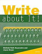 Write about it! : tools for developing writers