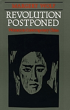 Revolution postponed : women in contemporary China