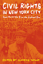 Civil rights in New York City : from World War II to the Giuliani era