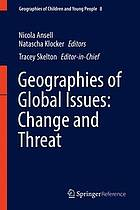 Geographies of Global Issues: Change and Threat