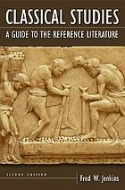 Classical studies : a guide to the reference literature