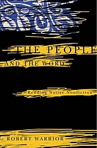 The people and the word : reading native nonfiction