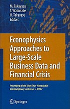 Econophysics Approaches to Large-Scale Business Data and Financial Crisis.