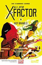 All-new X-Factor. Volume 01, Not brand X