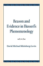 Reason and evidence in Husserl's phenomenology.