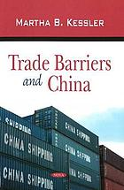 Trade barriers and China