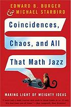 Coincidences, chaos, and all that math jazz : making light of weighty ideas