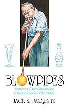 Blowpipes : Northwest Ohio glassmaking in the gas boom of the 1880s