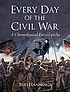 Every day of the Civil War : a chronological encyclopedia by  Bud Hannings