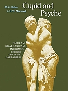Cupid and Psyche : an adaptation from The golden ass of Apuleius