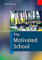 The motivated school