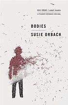 Bodies : big ideas, small books