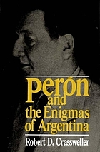 Perón and the enigmas of Argentina