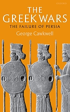 The Greek wars : the failure of Persia