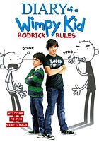 Diary of a wimpy kid. / Rodrick rules