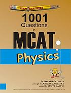 Examkrackers 1001 questions in MCAT physics.