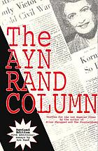The Ayn Rand column : written for the Los Angeles times