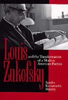 Louis Zukofsky and the transformation of a modern American poetics