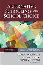 Alternative schooling and school choice.