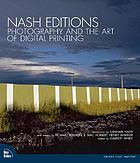 Nash Editions : photography and the art of digital printing
