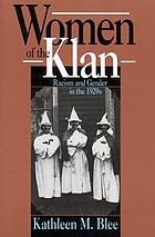 Women of the Klan : racism and gender in the 1920s