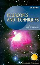 Telescopes and techniques : an introduction to practical astronomy