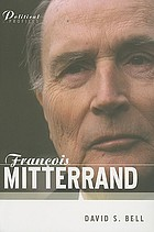 François Mitterrand : a political biography