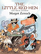 The little red hen : an old story