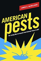 American pests : the losing war on insects from colonial times to DDT