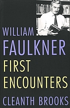 William Faulkner, first encounters