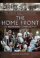 Great war illustrated — the home front 1915.