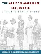 The African American electorate : a statistical history