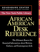 The New York Public Library African American desk reference.