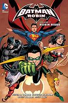 Batman and Robin. Volume 7, Robin rises