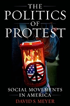 The politics of protest : social movements in America