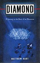 Diamond : the history of a cold-blooded love affair