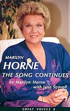Marilyn Horne : the song continues
