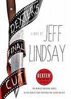 Dexter's final cut : a novel