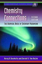Chemistry connections : the chemical basis of everyday phenomena
